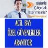 Beşiktaş-etiler rezidans 1920+ymk bay özel güvenlik aranıyor